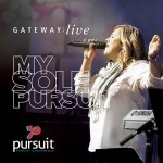 My Sole Pursuit Live CD